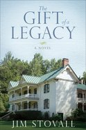 The Gift of Legacy (#04 in The Ultimate Gift Series) eBook