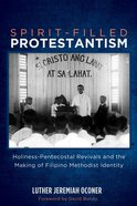Spirit-Filled Protestantism eBook