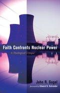 Faith Confronts Nuclear Power eBook