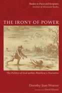 The Irony of Power eBook