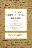 Good and Comfortable Words eBook