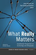 What Really Matters (#17 in Church Of Sweden Research Series) eBook