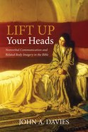 Lift Up Your Heads eBook