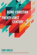 Being Christian in the Twenty-First Century eBook