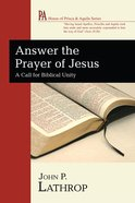 Answer the Prayer of Jesus (House Of Prisca And Aquila Series) eBook