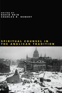 Spiritual Counsel in the Anglican Tradition eBook