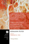 Christliche Ethik Bei Schleiermacher - Christian Ethics According to Schleiermacher (#134 in Princeton Theological Monograph Series) eBook