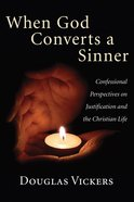 When God Converts a Sinner eBook