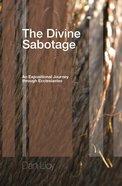 The Divine Sabotage eBook