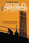 Christ Will Build His Church eBook