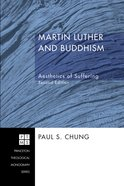 Martin Luther and Buddhism (Princeton Theological Monograph Series) eBook