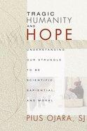 Tragic Humanity and Hope eBook
