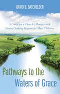 Pathways to the Waters of Grace eBook