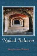 Naked Believer eBook