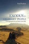Exodus For Ordinary People eBook