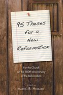 95 Theses For a New Reformation eBook