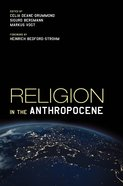 Religion in the Anthropocene eBook