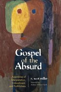 Gospel of the Absurd eBook