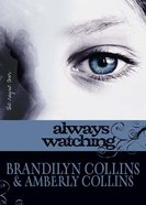 Always Watching (Unabridged, MP3) (#01 in The Rayne Tour Audio Series) CD