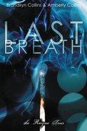 Last Breath (Unabridged, MP3) (#02 in The Rayne Tour Audio Series) CD