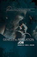 Job : A Comprehensive Verse-By-Verse Exploration of the Bible (Participant Book, Large Print) (Genesis To Revelation Series) eBook