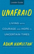 Unafraid: Living the Courage and Hope (Leader Guide) eBook