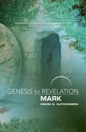 Mark : A Comprehensive Verse-By-Verse Exploration of the Bible (Participant Book, Large Print) (Genesis To Revelation Series) eBook