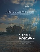 1&2 Samuel : A Comprehensive Verse-By-Verse Exploration of the Bible (Leader Guide) (Genesis To Revelation Series) eBook
