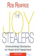The Joy Stealers: 5 Obstacles to Hope and Happiness (Leader Guide) eBook