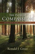 The Path of Compassion: Living the Heart, Soul and Mind eBook