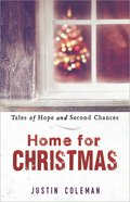 Home For Christmas: Tales of Hope and Second Chances eBook