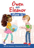 Owen and Eleanor Move in (#01 in Owen And Eleanor Series) eBook