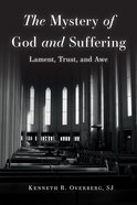 The Mystery of God and Suffering eBook