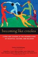 Becoming Like Creoles eBook