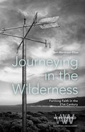 Journeying in the Wilderness (Word & World Series) eBook