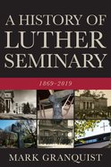 A History of Luther Seminary eBook