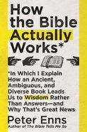 How the Bible Actually Works eBook