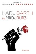 Karl Barth and Radical Politics, Second Edition eBook