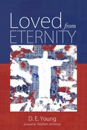 Loved From Eternity eBook