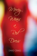Mercy Wears a Red Dress eBook