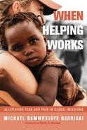 When Helping Works eBook