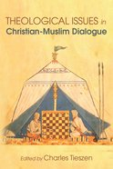 Theological Issues in Christian-Muslim Dialogue eBook