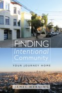 Finding Intentional Community eBook