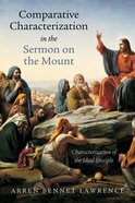 Comparative Characterization in the Sermon on the Mount eBook