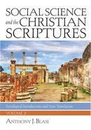 Social Science and the Christian Scriptures, Volume 2 eBook