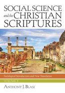 Social Science and the Christian Scriptures, Volume 3 eBook