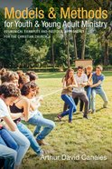 Models and Methods For Youth and Young Adult Ministry eBook