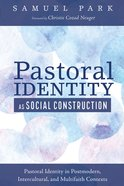 Pastoral Identity as Social Construction eBook