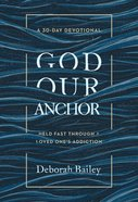 God Our Anchor eBook