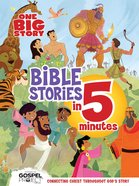 One Big Story Bible Stories in 5 Minutes eBook